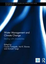 Water Management and Climate Change : Dealing with Uncertainties