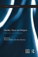 Gender, Race and Religion : Intersections and Challenges
