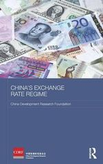 China's Exchange Rate Regime - China Development Research Foundation