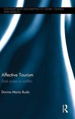 Affective Tourism : Dark Routes in Conflict - Dorina Maria Buda