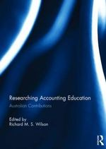 Researching Accounting Education : Australian Contributions