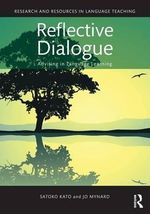 Reflective Dialogue : Advising in Language Learning - Jo Mynard