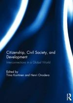 Citizenship, Civil Society and Development : Interconnections in a Global World