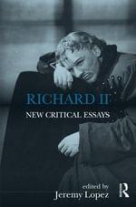 Richard II : New Critical Essays