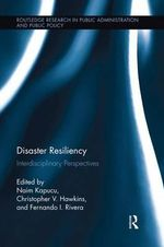 Disaster Resiliency : Interdisciplinary Perspectives