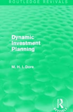 Dynamic Investment Planning - Mohammed H Dore