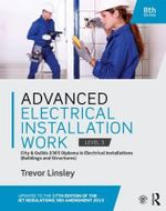 Advanced Electrical Installation Work 2365 Edtion : City and Guilds Edition - Trevor Linsley