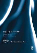 Diaspora and Identity : Perspectives on South Asian Diaspora