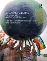 Situating Global Resistance : Between Discipline and Dissent