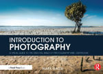 Introduction to Photography : A Visual Guide to the Essential Skills of Photography and Lightroom - Mark Galer