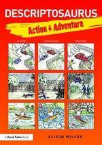 Descriptosaurus : Action & Adventure - Alison Wilcox