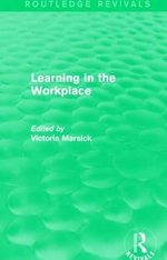 Learning in the Workplace : Routledge Revivals