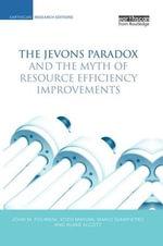 The Jevons Paradox and the Myth of Resource Efficiency Improvements - John M. Polimeni