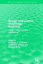 Design Intervention : Toward a More Humane Architecture