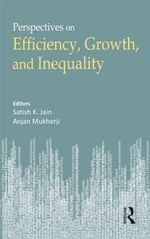 Economic Growth, Efficiency, and Inequality