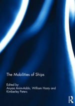 The Mobilities of Ships