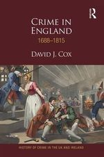 Crime in England 1688-1815 - David J. Cox