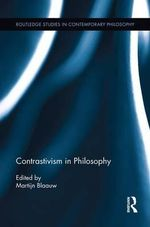 Contrastivism in Philosophy
