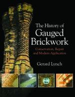 The History of Gauged Brickwork - Gerard Lynch
