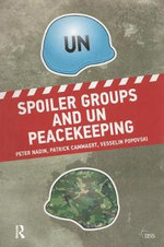 Spoiler Groups and Un Peacekeeping - Peter Nadin