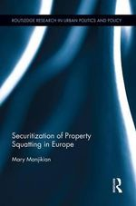 Securitization of Property Squatting in Europe - Mary Manjikian