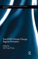 Post-2020 Climate Change Regime Formation