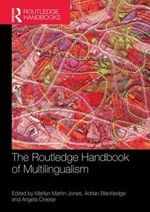 The Routledge Handbook of Multilingualism : Routledge Handbooks in Applied Linguistics