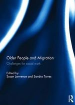 Older People and Migration : Challenges for Social Work