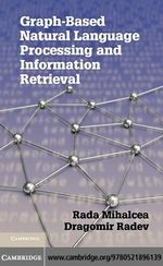 Graph-based Natural Language Processing and Information Retrieval - Rada F. Mihalcea