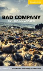 Bad Company Level 2 Elementary/Lower-intermediate - Richard MacAndrew