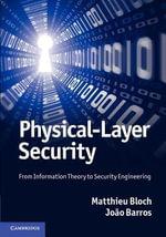 Physical-Layer Security - Matthieu Bloch