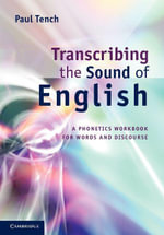 Transcribing the Sound of English - Paul Tench