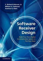 Software Receiver Design - Jr, C. Richard Johnson