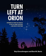 Turn Left at Orion - Guy Consolmagno