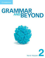 Grammar and Beyond Level 2 Student's Book, Workbook, and Writing Skills Interactive for Blackboard Pack : With Vocabulary Practice - Randi Reppen