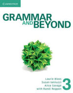 Grammar and Beyond Level 3 Student's Book, Workbook, and Writing Skills Interactive : With Vocabulary Practice - Randi Reppen