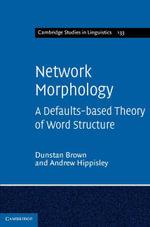 Network Morphology - Dunstan Brown