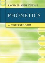Phonetics - Rachael-Anne Knight