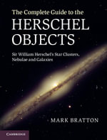 The Complete Guide to the Herschel Objects - Mark Bratton