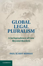 Global Legal Pluralism - Paul Schiff Berman