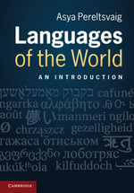 Languages of the World - Asya Pereltsvaig
