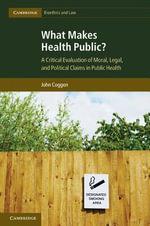 What Makes Health Public? - John Coggon