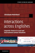 Interactions across Englishes - Christiane Meierkord