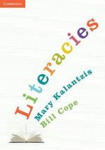 Literacies - Mary Kalantzis