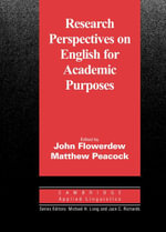 Research Perspectives on English for Academic Purposes - John Flowerdew