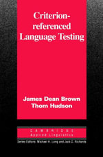 Criterion-Referenced Language Testing - James Dean Brown