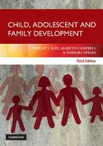 Child, Adolescent and Family Development - Phillip T. Slee