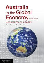 Australia in the Global Economy : Continuity and Change - David Meredith