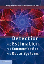 Detection and Estimation for Communication and Radar Systems - Kung Yao