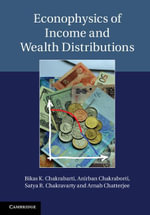 Econophysics of Income and Wealth Distributions - Bikas K. Chakrabarti